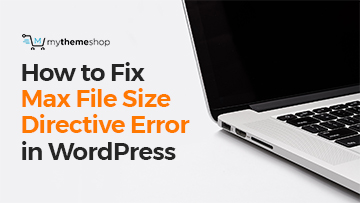 Fix Max File Size Directive Error
