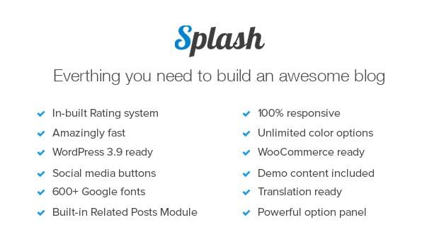Splash Features