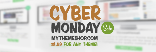 cyber monday Cyber Monday Offer! Grab Any WP Theme for just $8.99 with Lifetime Updates!