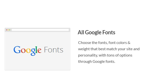 Choose the fonts that best match your site and personality, with tons of options through Google fonts.