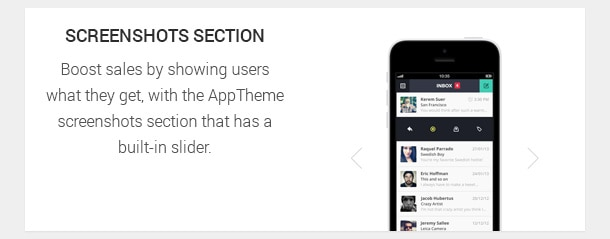 Boost sales by showing users what they get, with the AppTheme screenshots section that has a built-in slider.