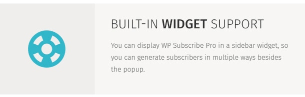 You can display WP Subscribe Pro in a sidebar widget, so you can generate subscribers in multiple ways besides the popup.