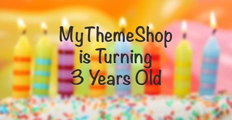 MyThemeShop 3 Years Old