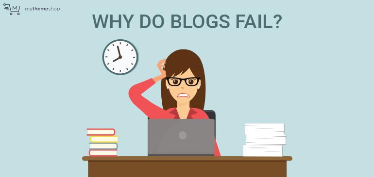 Why-do-Blogs-Fail