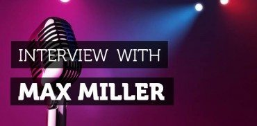 Interview-Max-Miller