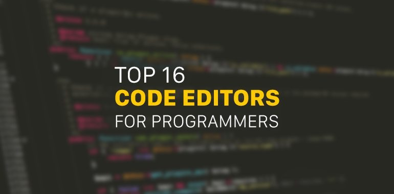 16 Best Code Editors for Windows and Mac (2019) @ MyThemeShop