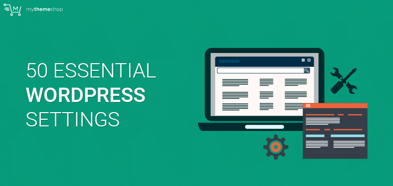 50-Essential-WordPress-Settings