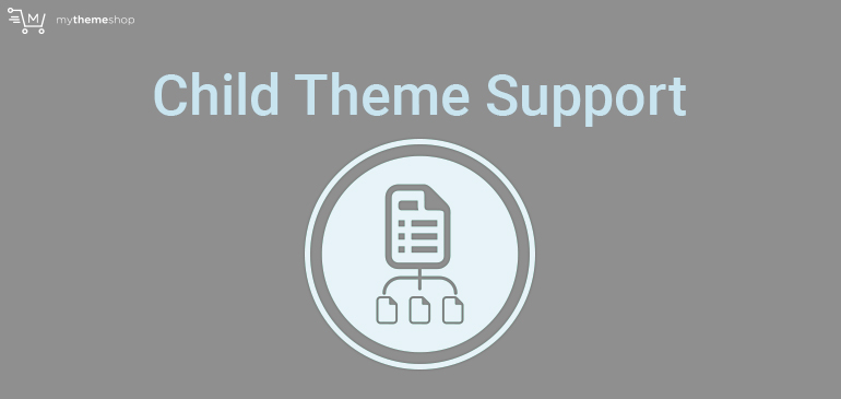 child-theme-support