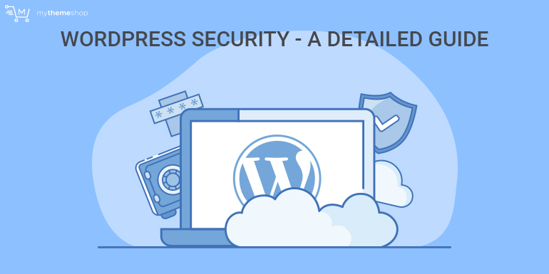 The Ultimate WordPress Security Guide - Make Your Site Hackproof