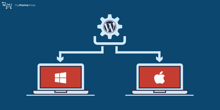 How to Install WordPress Locally on Windows and Mac