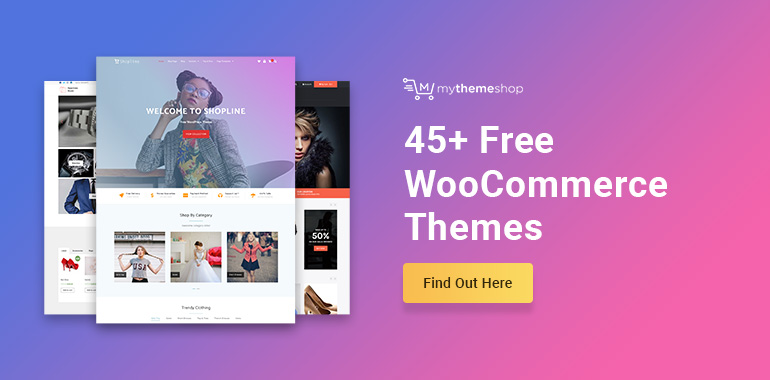 45+ Free WooCommerce Themes for 2019 - Top Rated Options