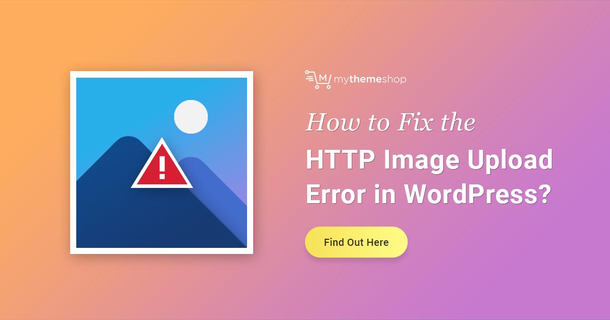 How to Fix WordPress HTTP Media Upload Error? - Easy Steps