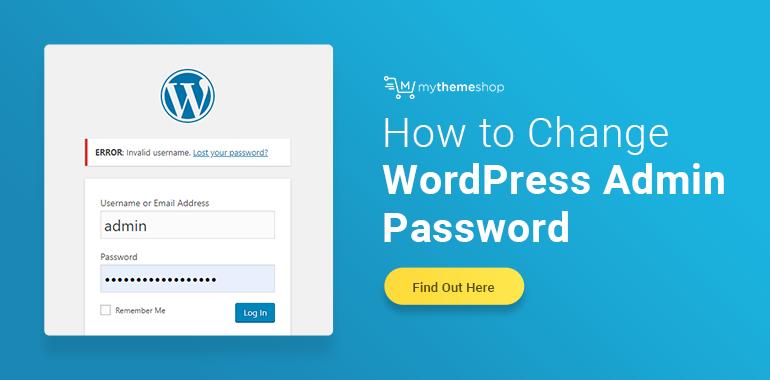 Change-Reset-the-WordPress-Admin-Password