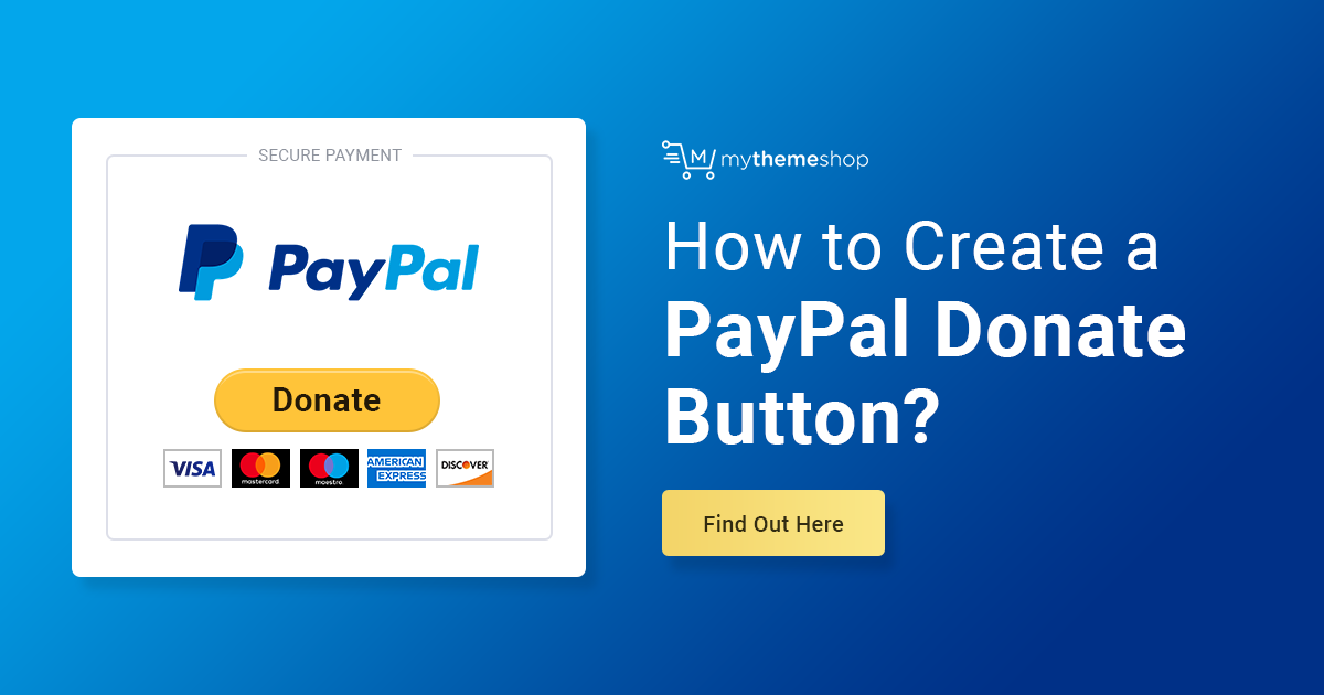 How to Create a PayPal Donate Button for Your WordPress Site